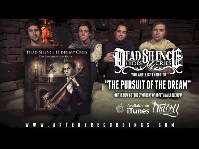 Dead Silence Hides My Cries - The Pursuit Of The Dream (Track Video)