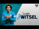 AXEL WITSEL Zenit Goals Assists Skills 2016 HD