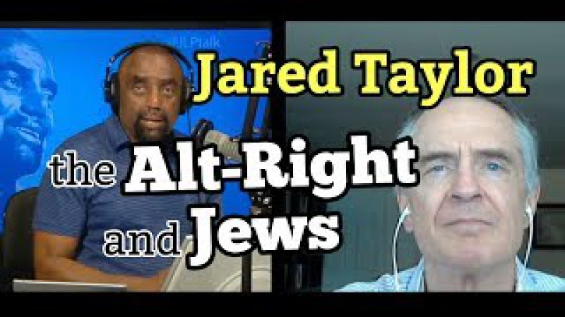 Jared Taylor on ALT RIGHT and JEWS White Advocacy Bill O'Reilly Trump FULL