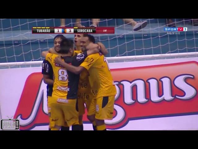 Gols Tubarão 1 x 3 Sorocaba - Oitavas de Final Jogo 1 Liga Nacional de Futsal 2017 (16/09/2017)