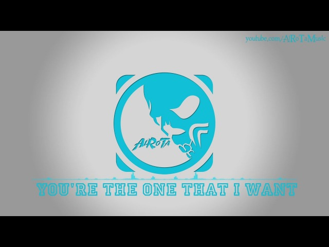 You're The One That I Want by Loving Caliber 2010s Pop Music
