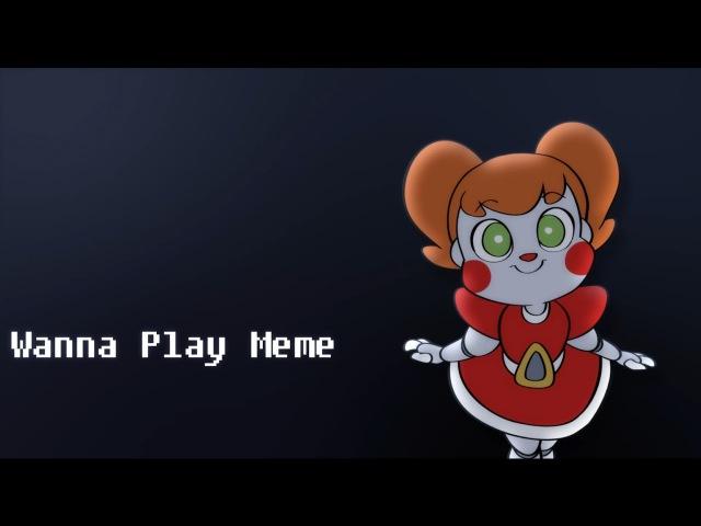 [FNAF Animation] Hi I'm Baby! (Wanna Play MEME)