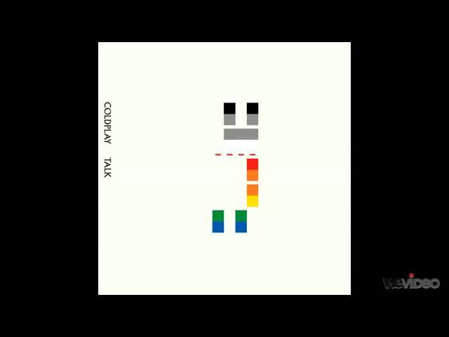 Coldplay - Talk (Junkie XL Remix) (FULL)