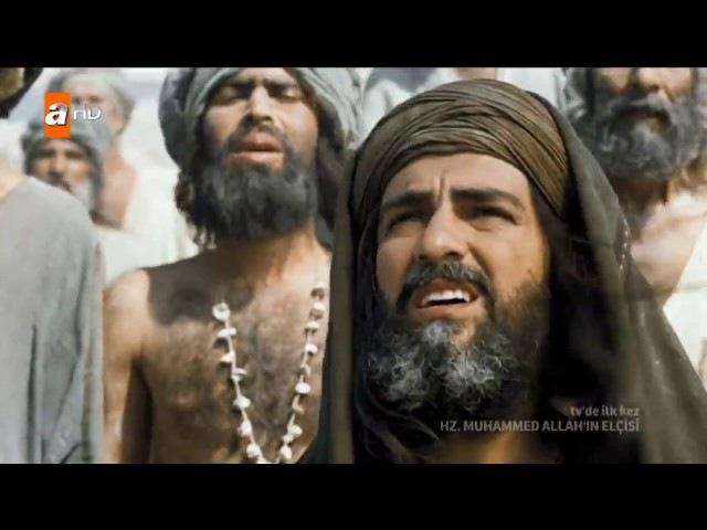 Hz. Muhammed Allah'ın Elçisi (sav.) Filmi 4. Kısım (SON)