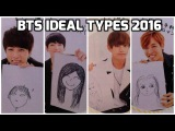 BTS Ideal Types 2016 Compilation (Jungkook V Jimin Suga J-hope Rap Monster Jin)