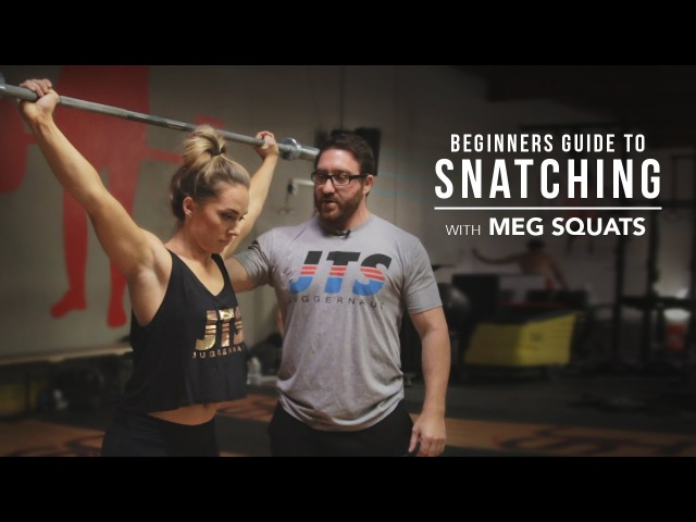 Beginners Guide to Snatching with Meg Squats   JTSstrength.com