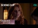 Famous In Love Season 1 Episode 9 Paige Confronts Cassie Freeform