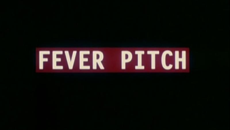 Накал страстей / Fever Pitch (1997)