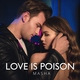 MASHA - Love Is Poison
