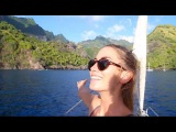 We Crossed the Pacific Ocean! HELLO PARADISE (Sailing La Vagabonde) Ep. 45