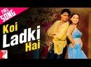 Koi Ladki Hai - Full Song   Dil To Pagal Hai   Shah Rukh Khan   Madhuri Dixit   Lata   Udit