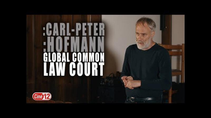 Vortrag/Seminar von :Carl-Peter :Hofmann - Global Common Law Court