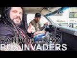 Random Hero - BUS INVADERS Ep. 1185
