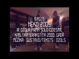 Ozols - Neko 2005 (live no golddigaz spota)