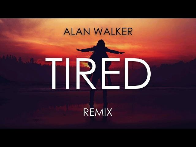 Alan Walker ft. Gavin James - Tired (Wild Cards Remix)