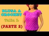 Blusa a crochet en punto hojas en relieves talla L paso a paso para damas VIDEO 2