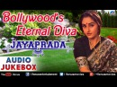Bollywood's Eternal Diva - Jayaprada : Best Bollywood Songs ~ Audio Jukebox