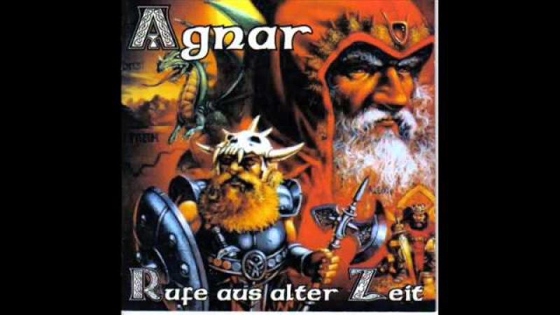 Agnar - Rufe Aus Alter Zeit - Walhalla