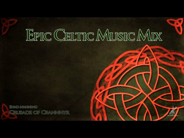 Epic Celtic Music Mix - Most Powerful Beautiful Celtic Music | Vol.2