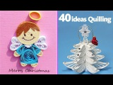 40 Beautiful Quilling Christmas Decoration!!!2017