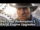 Red Dead Redemption 2 Trailer: RAGE Engine Tech Upgrades Analysed!