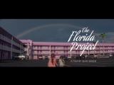 the florida project - проект флорида трейлер