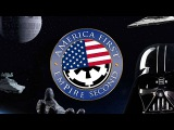 America First, the Galactic Empire Second