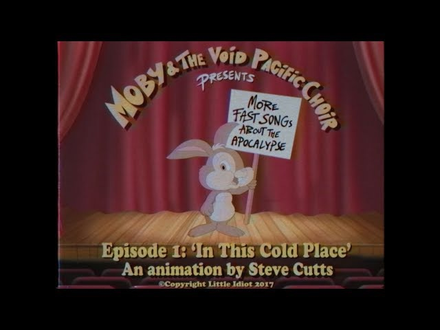 Moby The Void Pacific Choir - In This Cold Place (Official Video)