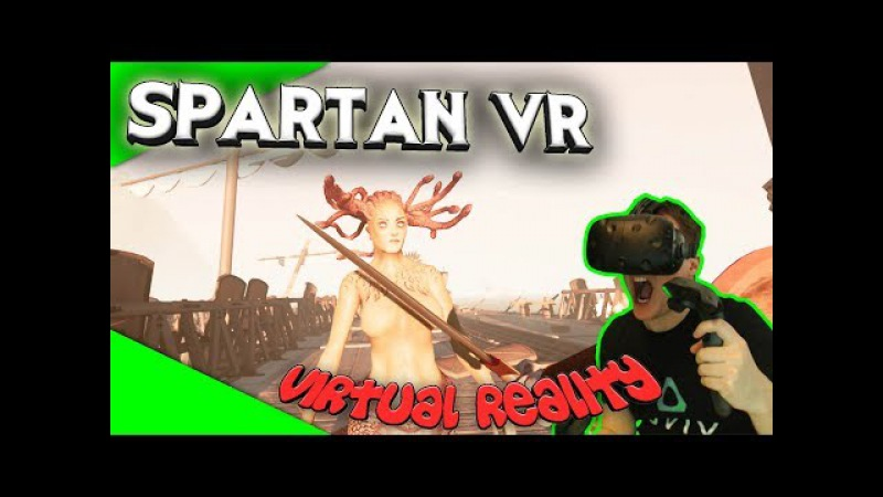 Spartan VR - Das ist Sparta! [Let's Play][Gameplay][German][HTC Vive][Virtual Reality]