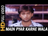 Main Pyar Karne Wala Hoon | Vinod Rathod | Bekhudi 1992 Songs | Kamal Sadanah
