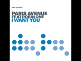 Paris Avenue feat. Robin One - I Want You (Official Music Video)