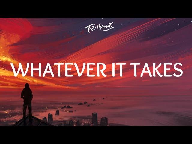 Imagine Dragons - Whatever It Takes (Lyrics Lyric Video)
