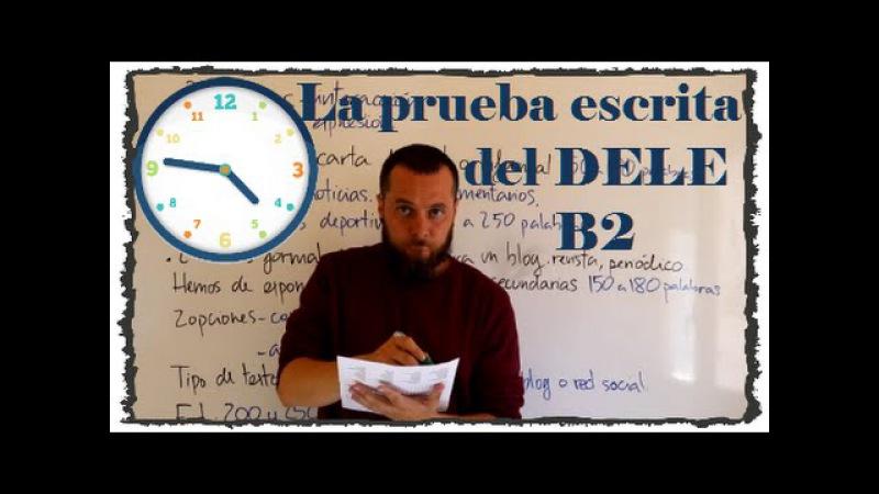 La prueba escrita del DELE B2