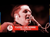 Pal Norte 2017 - Placebo - Pure Morning -  #TecatePalNorte