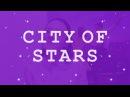 LA LA LAND CAST - City Of Stars♥(Covered by Valerie M.)