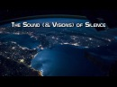 The Sound ( Visions) of Silence