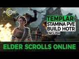ESO - Stamina Templar: PVE Build Update for Horns of the Reach (English)