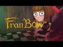 Fran Bow Пролог Упоротые прохождения