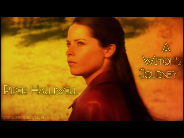 {Charmed} Piper Halliwell - A Witch's Journey |Dedication|