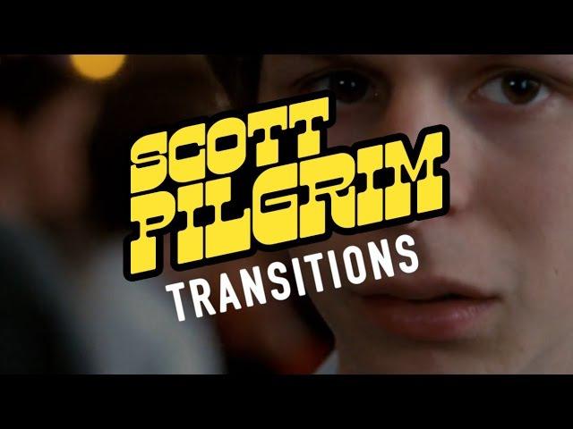 Scott Pilgrim: Make Your Transitions Count