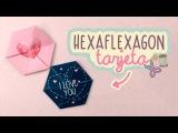 TARJETACARTA SUPER BONITA HEXAFLEXAGON DIY COOKIES IN THE SKY