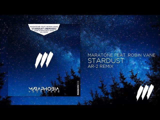 Maratone feat. Robin Vane - Stardust (Ar-2 Remix)