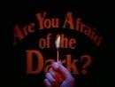 Боишься Ли Ты Темноты 1х03 История об одиноком призраке