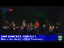 SWR SOMMER KONZERT JUNI 2013 - Marco de LahuéN - Ojitos Traidores