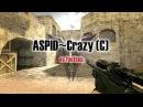 CS16 ASPID~Crazy C vs fastcup 4k with awp