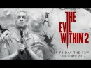 The Evil Within 2 OST - E3 Trailer Song / Main Theme Lyrics EXTENDED REMIX Cleaner Version
