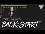 Jack Thammarat's 'Back To The Start' In Collab with Laney!