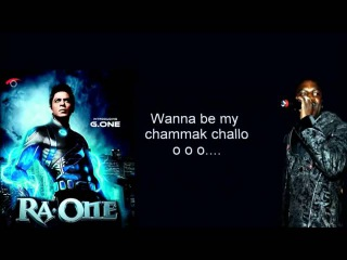 Akon - Chamak Challo - Hindi Song - RA.One with LYRICS