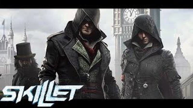 Assassin's Creed Syndicate - Skillet - Rise - (2017) [Cinematic MV]