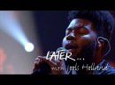 Khalid - Young Dumb Broke - Later… with Jools Holland - BBC Two